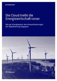 Whitepaper: Die Cloud treibt die Energiewirtschaft voran