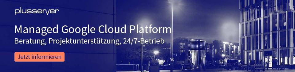 Managed Google Cloud Platform / GCP